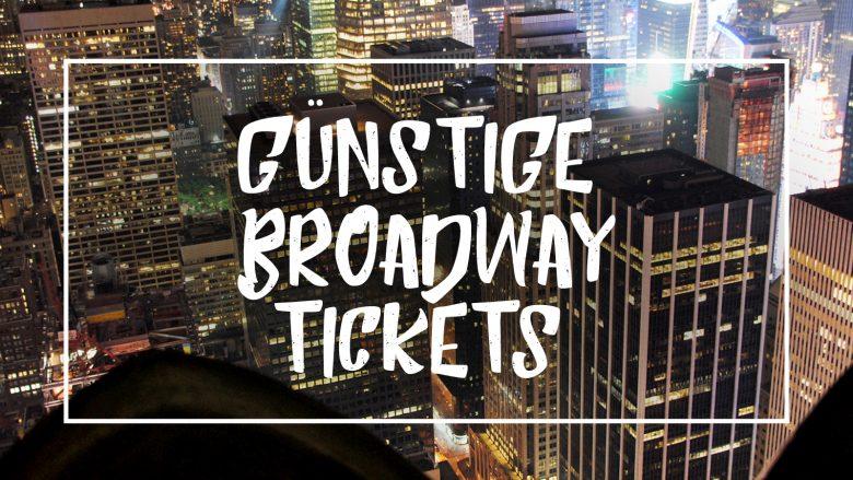 """Weiße Schrift auf Bild von new York """"Günstige Broadway Tickets"""""""