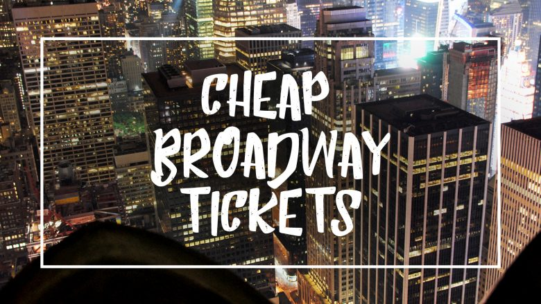 "White font on a picture of New York reading ""Cheap broadway tickets"""