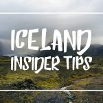 "White font on a beautiful Icelandic landscape reading ""Iceland Insider Tips"""