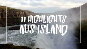 """Weiße Schrift auf einem Bild vom Gullfoss: """"11 Highlights aus Island"""""""